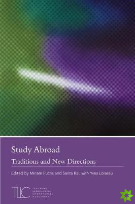 Study Abroad: Traditions and New Directions