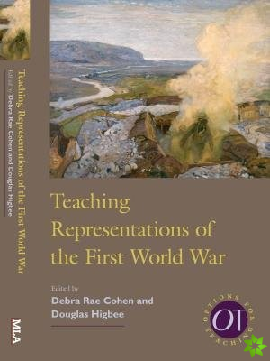 Teaching Representations of the First World War