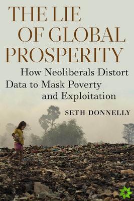 Lie of Global Prosperity