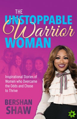 Unstoppable Warrior Woman