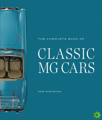 Complete Book of Classic MG Cars