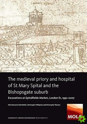 Medieval Priory and Hospital of St Mary Spital and the Bishopsgate Suburb