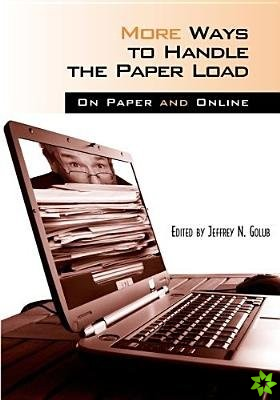 More Ways to Handle the Paper Load