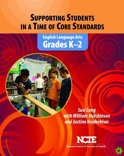 Supporting Students in a Time of Core Standards