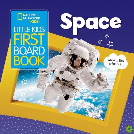 Little Kids First Board Book Space