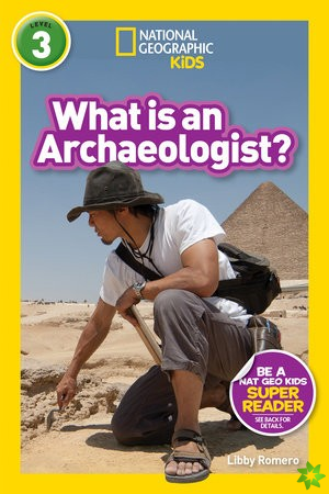 What is an Archaeologist? (L3)