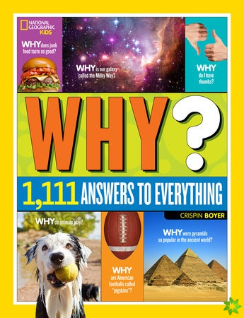 Why? Over 1,111 Answers to Everything