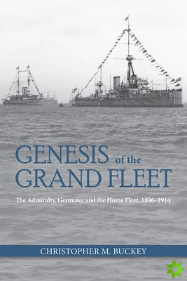 Genesis of the Grand Fleet