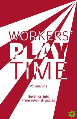 Workers Play Time
