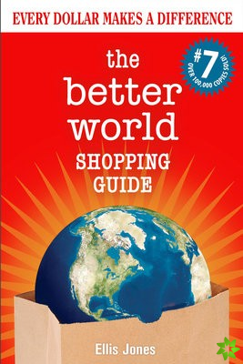 Better World Shopping Guide: 7th Edition