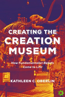 Creating the Creation Museum