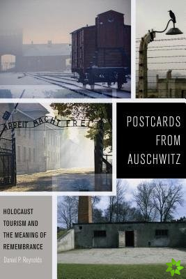 Postcards from Auschwitz
