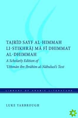 Tajrid sayf al-himmah li-stikhraj ma fi dhimmat al-dhimmah