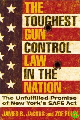Toughest Gun Control Law in the Nation