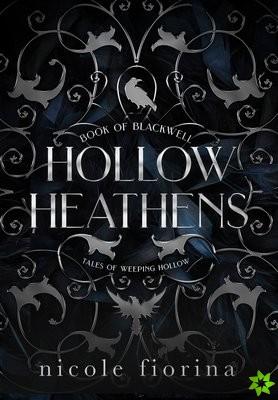 Hollow Heathens