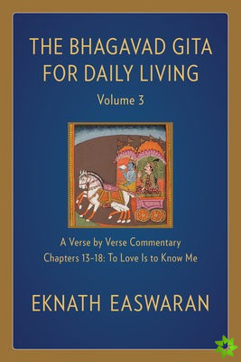 Bhagavad Gita for Daily Living, Volume 3