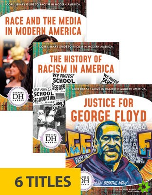 Core Library Guide to Racism in Modern America (Set of 6)