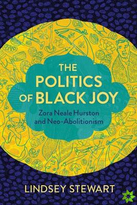Politics of Black Joy