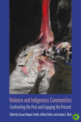 Violence and Indigenous Communities