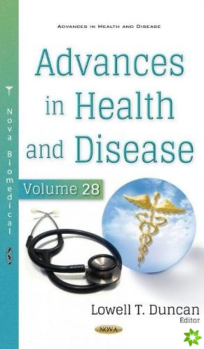 Advances in Health and Disease. Volume 28
