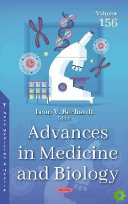 Advances in Medicine and Biology. Volume 156