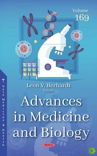 Advances in Medicine and Biology. Volume 169