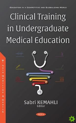 Clinical Training in Undergraduate Medical Education