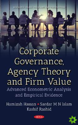 Corporate Governance, Agency Theory & Firm Value