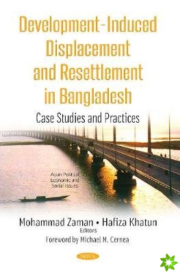 Development-Induced Displacement & Resettlement in Bangladesh