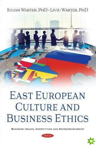 East European Culture and Business Ethics