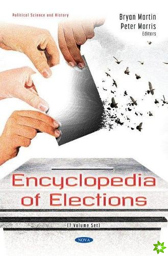 Encyclopedia of Elections (7 Volume Set)