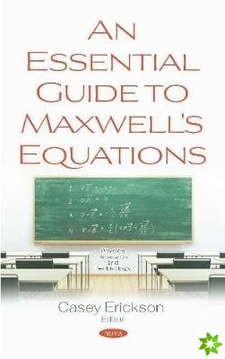 Essential Guide to Maxwell's Equations