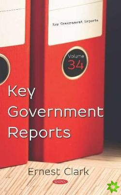 Key Government Reports. Volume 34