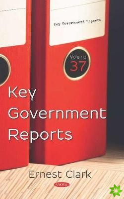 Key Government Reports. Volume 37