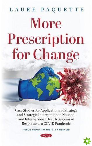 More Prescription for Change