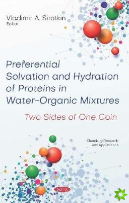 Preferential Solvation and Hydration of Proteins in Water-Organic Mixtures: Two Sides of One Coin