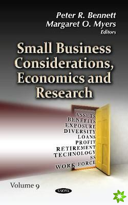 Small Business Considerations, Economics and Research