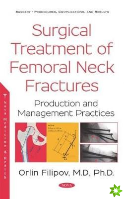 Surgical Treatment of Femoral Neck Fractures