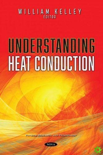 Understanding Heat Conduction