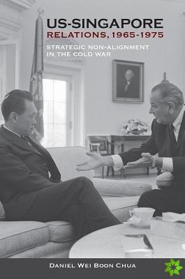 US-Singapore Relations, 1965-1975