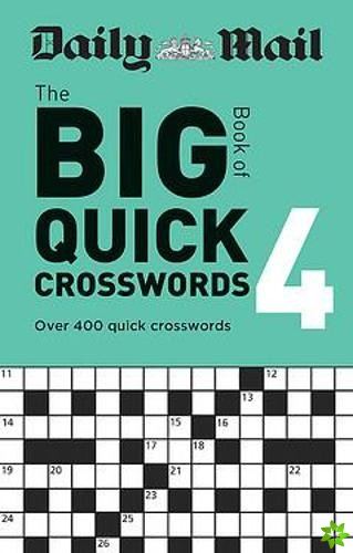 Daily Mail Big Book of Quick Crosswords Volume 4