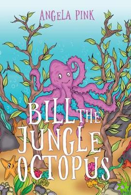 Bill the Jungle Octopus