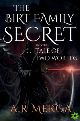 Birt Family Secret and the Tale of Two Worlds