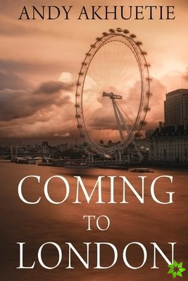 Coming to London