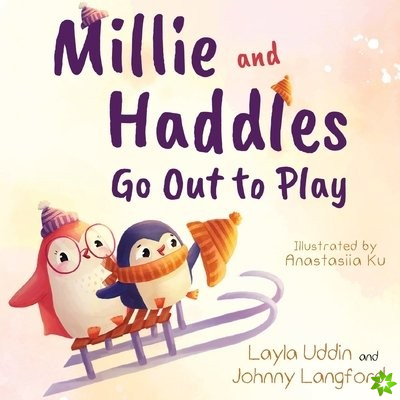 Millie and Haddles Go Out to Play