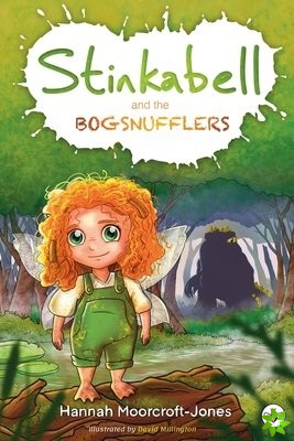 Stinkabell and the Bogsnufflers