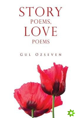 Story Poems, Love Poems