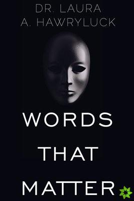 Words that Matter
