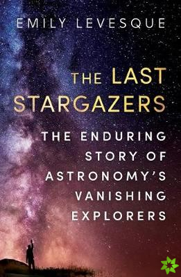 Last Stargazers
