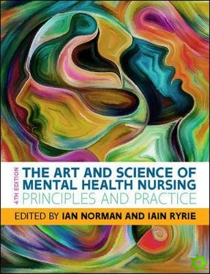 Art and Science of Mental Health Nursing: Principles and Practice